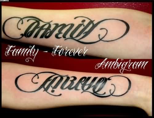 nice family forever ambigram tattoos on arm. Black Bedroom Furniture Sets. Home Design Ideas