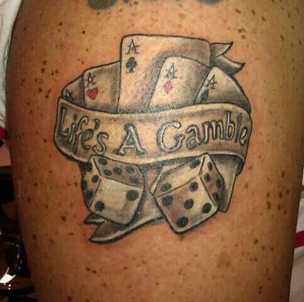 Gambling Tattoos Awesome Life S A Gamble On Left Arm