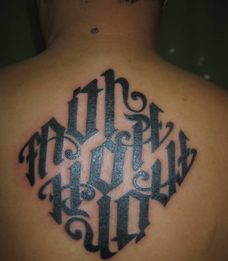 Wonderful Ambigram Words Tattoo On Upper Back
