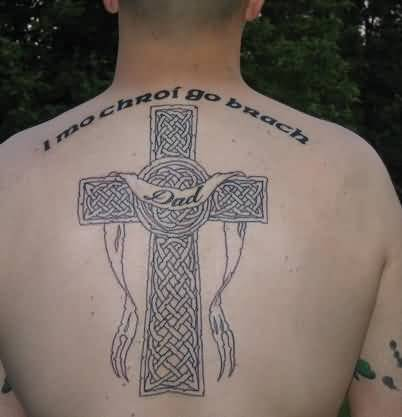 Lovely Big Celtic Cross And Dad Text Tattoo On Men's Upper Back 27