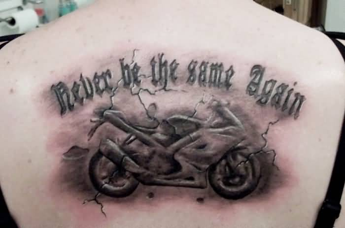 Wonderful Bike And Fabulous Text Tattoo Design On Upper Back