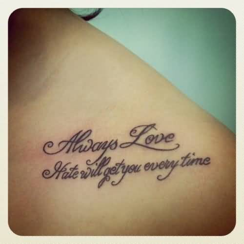 Amazing Always Love Text Tattoo Design Make On Collarbone