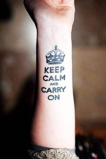 Amazing Crow And Keep Calm And Carry On Word Tattoo Design Make On Lower Sleeve