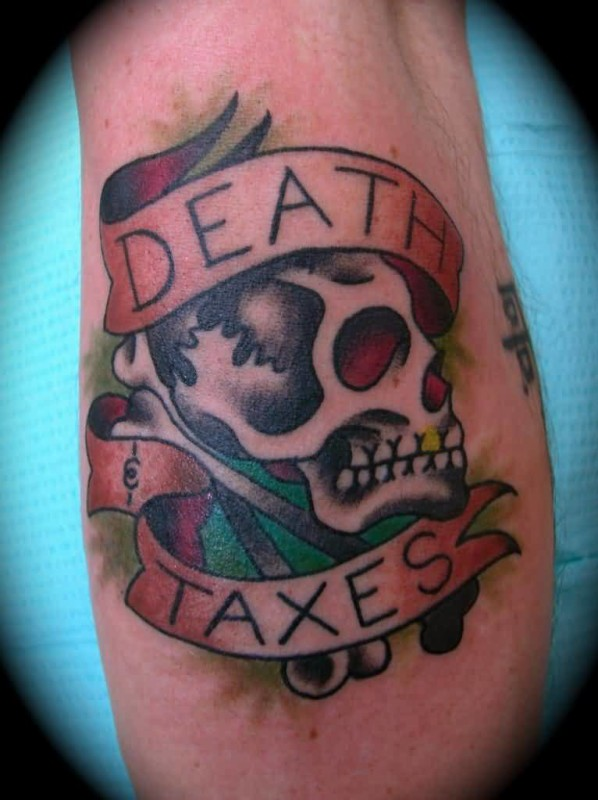 Outstanding Death Taxes Banner Tattoo Design With Crazy Angry Skull