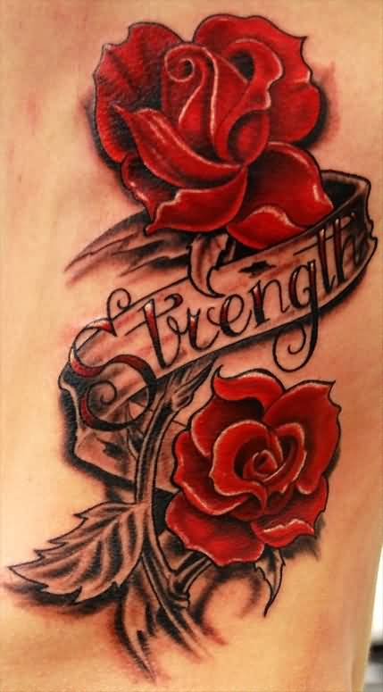 Coolest Red Rose Flower Tattoo Design With Lovely Strength Banner