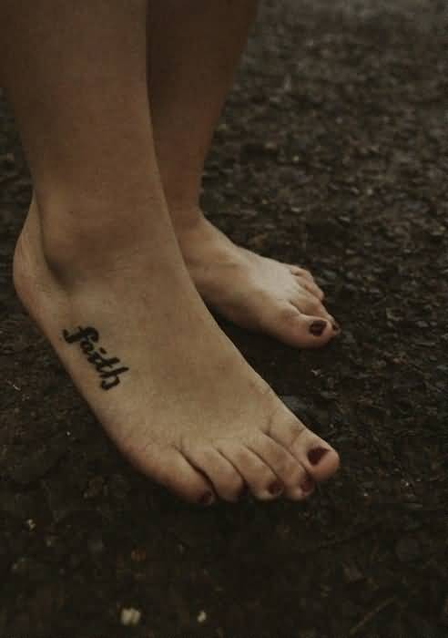 Latest New Faith Text Tattoo Design Make On Women's Foot