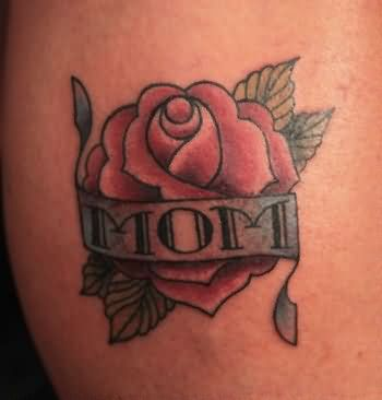 Beautiful Rose With Nice 3 Word Mom Banner Tattoo